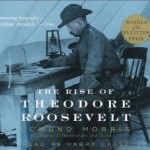 """Book Review: """"The Rise of Theodore Roosevelt"""" by Edmund Morris"""
