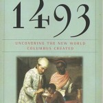"Book Review: ""1493: Uncovering the New World Columbus Created"" by Charles C. Mann"