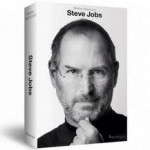 "5 Minute Book Review: ""Steve Jobs"" by Walter Isaacson"