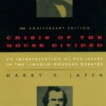 For Lincoln's birthday, a book recommendation: Crisis of the House Divided by Harry Jaffa