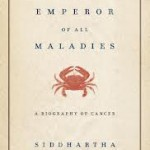 Review | The Emperor of all Maladies by Siddhartha Mukherjee