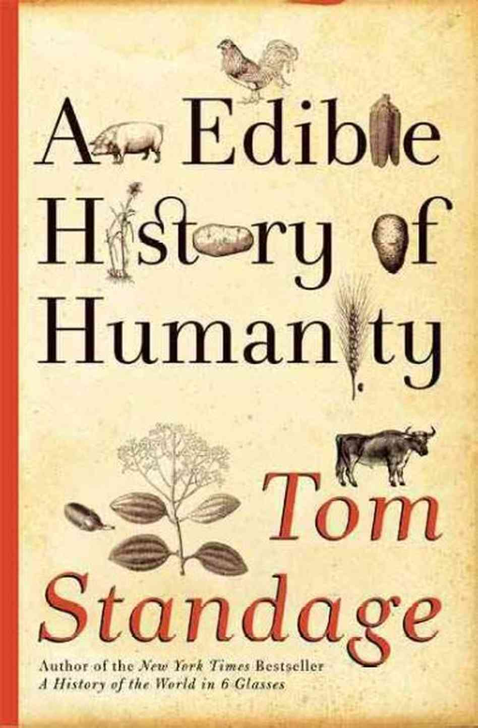 Book Review  An Edible History Of Humanity By Tom Standage  Book Review  An Edible History Of Humanity By Tom Standage Contributor   Publius Online