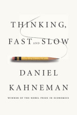 Book Thoughts   Thinking Fast and Slow by Daniel Kahneman